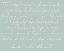 Fototapeta NAPISY 41 - Cytat na niebieskim tle , Paulo Coelho , teksty , napisy
