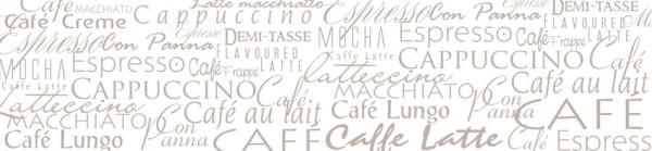 FOTOTAPETA Panorama kuchenna 7 - CAFE LATTE , NAPISY , TEKSTY , KAWA , ESPRESSO , DELIKATNE